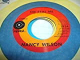 NANCY WILSON 45 RPM The Real Me / Now I'm a Woman