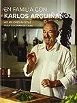 En familia con Karlos Argui�ano: Mis...