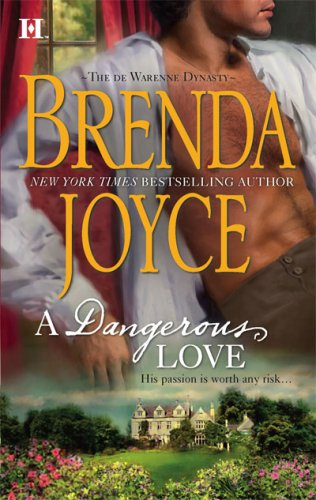 A Dangerous Love (de Warenne Dynasty), Brenda Joyce