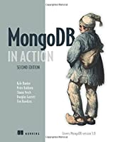 MongoDB in Action: Covers MongoDB version 3.0, 2nd Edition
