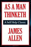 As a Man Thinketh (A Thrifty Book)