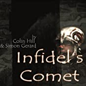 Indifel's Comet: Audio Adventures in Time & Space | [Colin Hill, Simon Gerard]