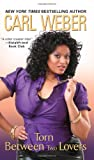 img - for Torn Between Two Lovers (Big Girls Book Club) book / textbook / text book