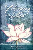 img - for The Blooming of the Lotus: A Spiritual Journey from Trauma Into Light book / textbook / text book
