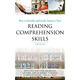 How to quickly and easily improve your reading comprehension skills - Effective ways for increased general and...