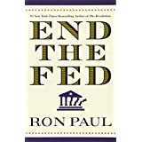 End The Fedby Ron Paul