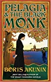 Sister Pelagia and the Black Monk (0297850865) by Boris Akunin