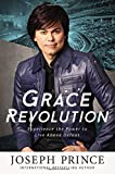 Grace Revolution: Experience the Power to Live Above Defeat