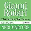 Filastrocche in cielo e in terra Audiobook by Gianni Rodari Narrated by Neri Marcorè