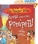 Avoid Being a Slave in Pompeii (Dange...