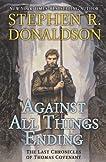 Against All Things Ending