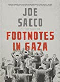 Footnotes in Gaza: A Graphic Novel (0805092773) by Sacco, Joe