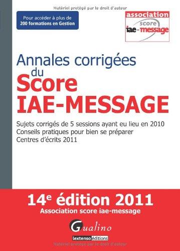 Annales corrigées du Score IAE-Message 2011