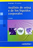 img - for An lisis de orina y de los l quidos corporales / Urinalysis and body fluids (Spanish Edition) book / textbook / text book