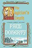 The Magician's Death: A Hugh Corbett Medieval Mystery (0312565623) by Doherty, P. C.