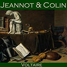 Jeannot and Colin (       UNABRIDGED) by Voltaire Narrated by Cathy Dobson