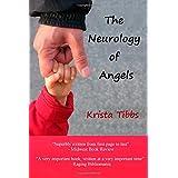The Neurology of Angels ~ Krista Tibbs
