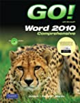 GO! with Microsoft Word 2010, Compreh...