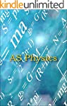 AS Physics in 20 pages: All the infor...