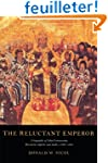 The Reluctant Emperor: A Biography of...