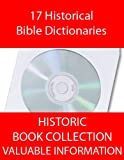 img - for Bible Dictionaries! 17 Historical Bible Dictionaries On CD book / textbook / text book