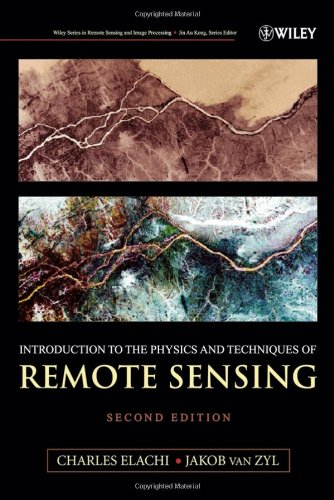 Introduction to the Physics and Techniques of Remote Sensing (Wiley Series in Remote Sensing & Image Processing)