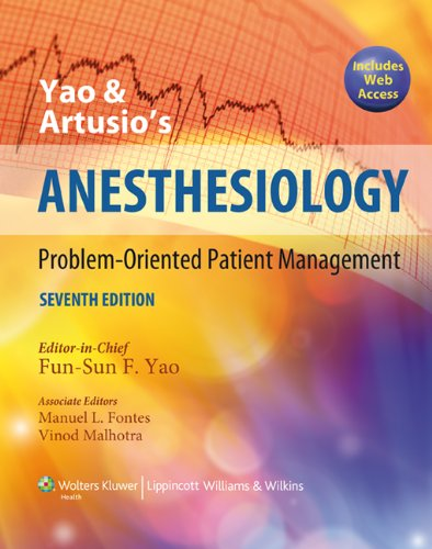 Yao and Artusio's Anesthesiology: Problem-Oriented...