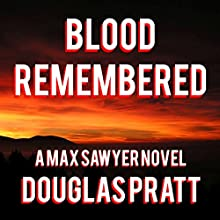 Blood Remembered Audiobook by Douglas Pratt Narrated by Neal Vickers