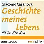 Geschichte meines Lebens | Giacomo Casanova