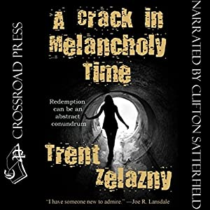 A Crack in Melancholy Time Audiobook