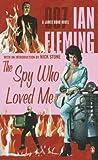 The Spy Who Loved Me (Penguin Viking Lit Fiction)