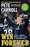 img - for Win Forever: Live, Work, and Play Like a Champion book / textbook / text book