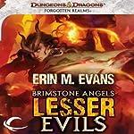 Brimstone Angels: Lesser Evils: A Forgotten Realms Novel | Erin M. Evans