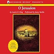 O Jerusalem: A Novel of Suspense Featuring Mary Russell and Sherlock Holmes | Laurie R. King