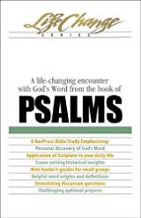 Psalms, A life-changing encounter with God's Word from the book of