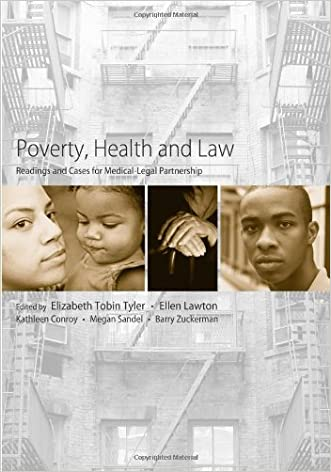 Poverty, Health and Law: Readings and Cases for Medical-Legal Partnership