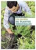 Un jardin de plantes médicinales