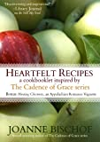 Heartfelt Recipes - A cookbooklet inspired by the Cadence of Grace series