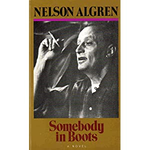 Somebody in Boots: A Novel (Classic Reprint Series) Nelson Algren