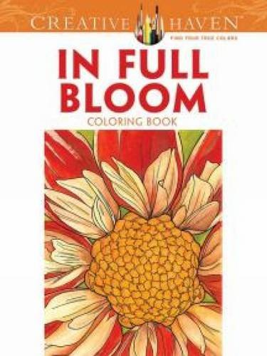 Creative Haven In Full Bloom Coloring Book (Creative Haven Coloring Books) (Creative Company Books compare prices)