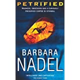 Petrified (Inspector Ikmen Mysteries)by Barbara Nadel
