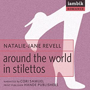 Around the World in Stilettos Audiobook