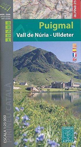 Puigmal-Vall de Núria-Ulldeter (Mapa Y Guia Excursionista)