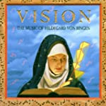 Vision I Music Of Hildegard