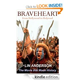 Braveheart - The Movie that Made History