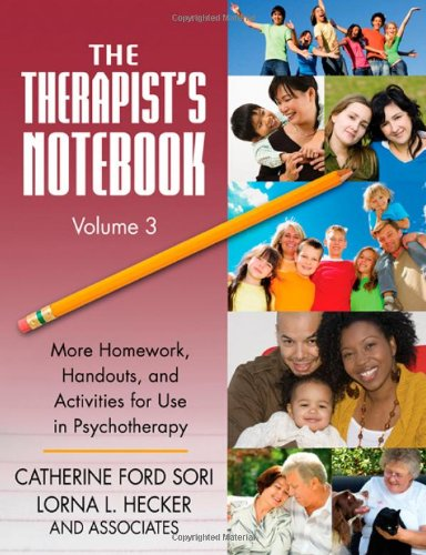 The Therapist's Notebook Volume 3: More Homework,...