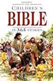 The Children's Bible in 365 Stories (0745930689) by Mary Batchelor