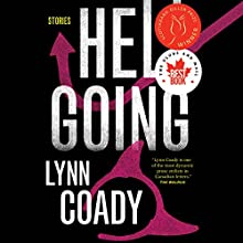 Hellgoing: Stories Audiobook by Lynn Coady Narrated by Andi Arndt