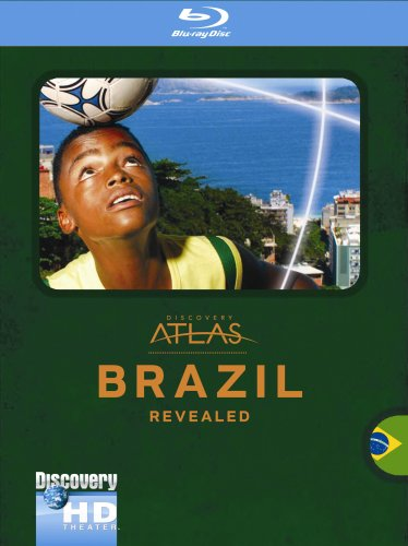 Discovery Atlas: Brazil Revealed / Атлас Дискавери: Бразилия (2006)