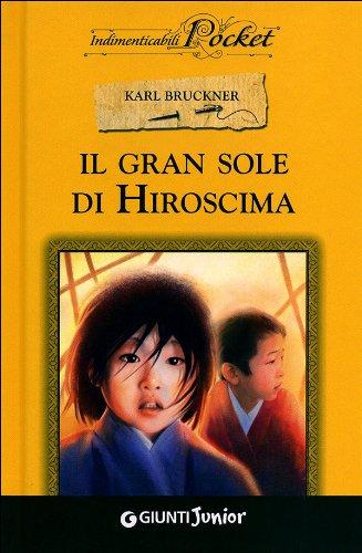 Gran Sole Di Hiroshima PDF